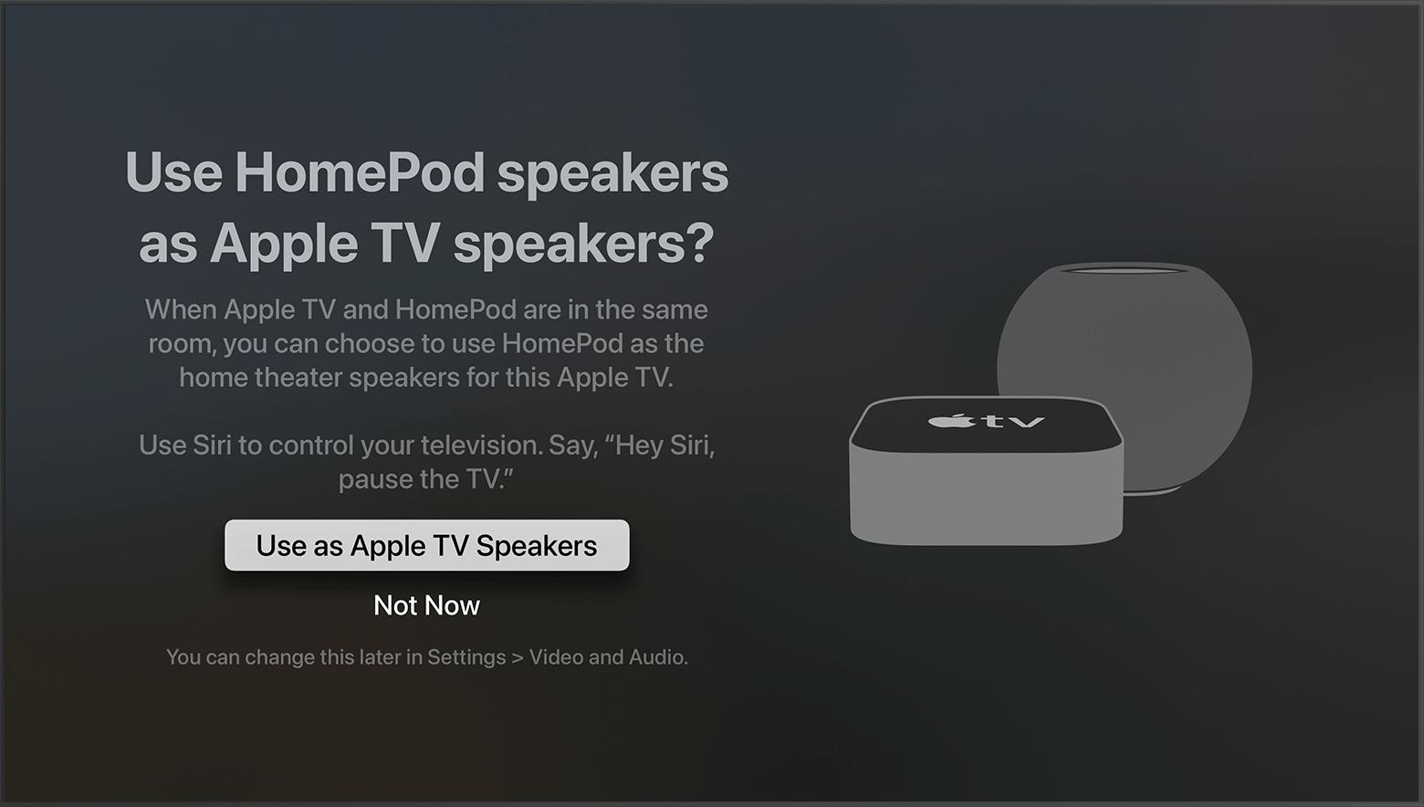 Capture d'écran de tvOS montrant le message invitant à utiliser les enceintesHomePod comme haut-parleurs de l'AppleTV.