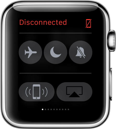 You'll see a red Disconnected icon on your Apple Watch display if you aren't connected
