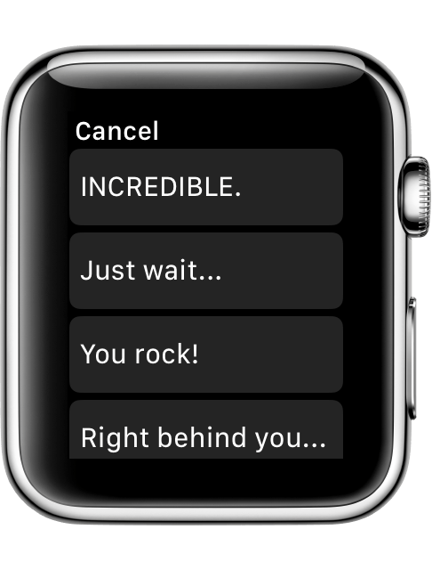 "Preset replies on Apple Watch such as ""You rock!"""