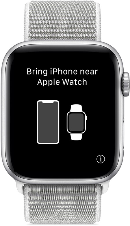 "Message to ""Bring iPhone near Apple Watch"" to begin pairing."
