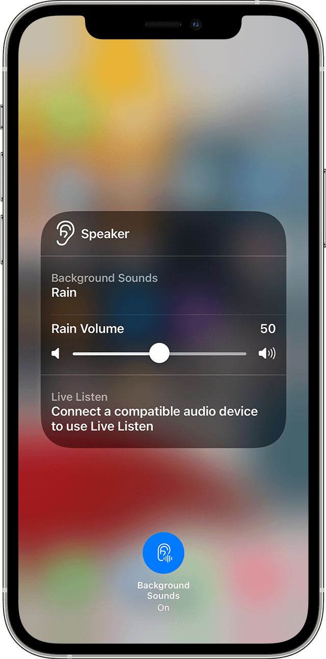 Use Background Sounds to play ambient noise   Apple Support OM