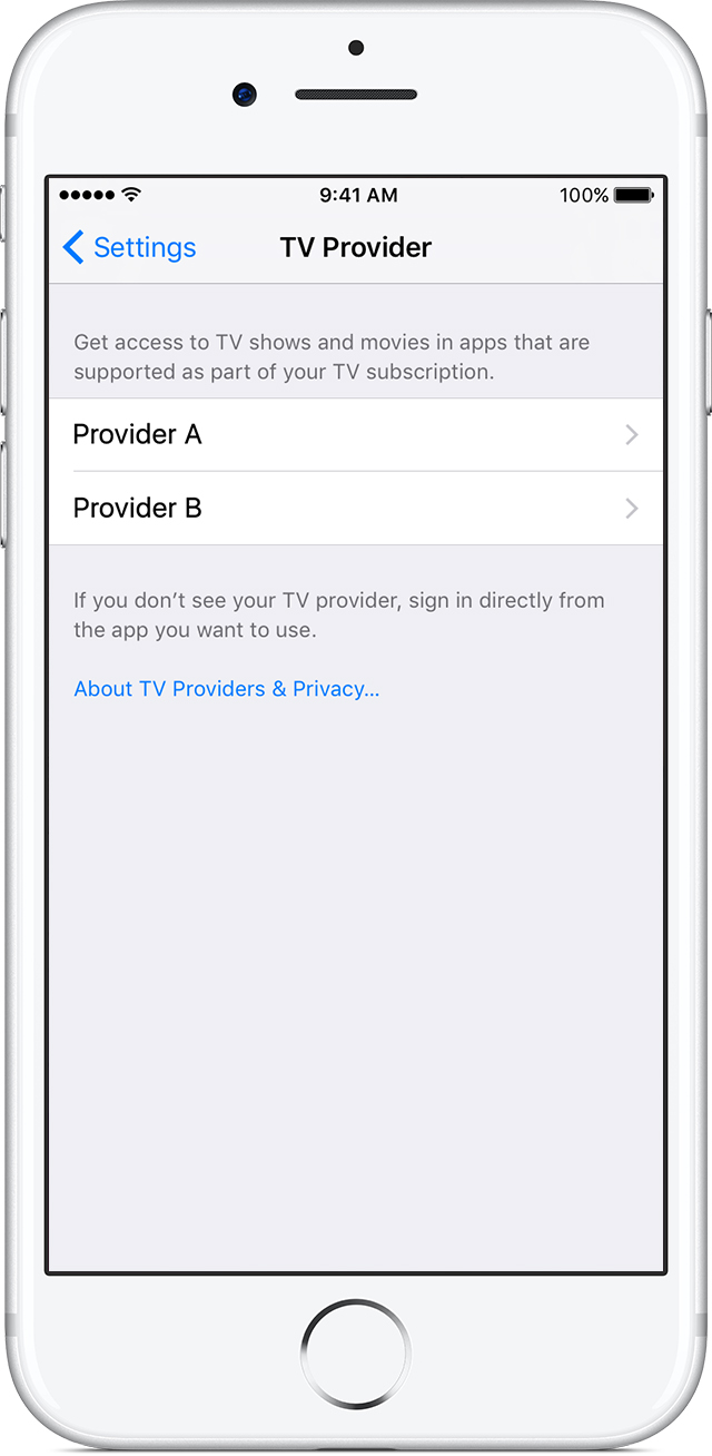 Choose your TV provider from the Settings menu on your iPhone, iPad, or iPod touch