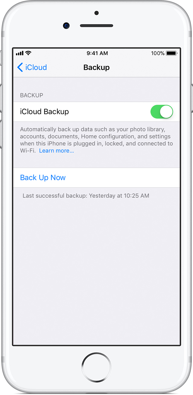Tap Icloud Backup If You Re Using Ios 10 2 Or Earlier Make Sure That Is Turned On