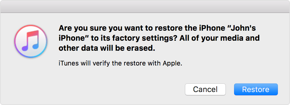 In iTunes, click Restore again to confirm.