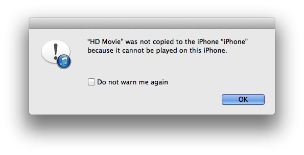 """HD Movie"" was not copied to the iPhone ""iPhone"" because it cannot be played on this iPhone."