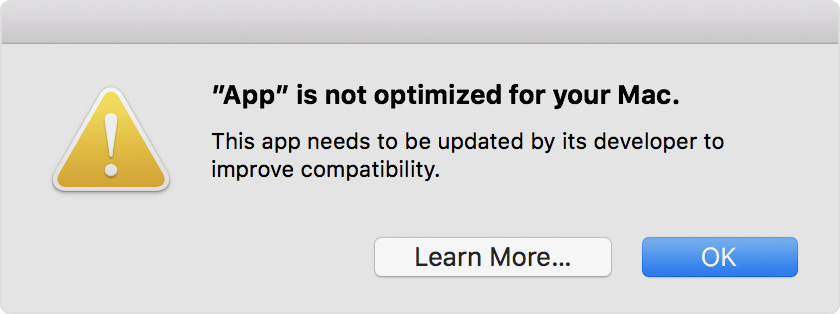 App is not optimized for your Mac. This app needs to be updated by its developer to improve compatibility.