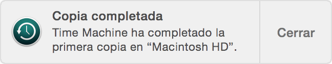 Notificación: Copia de seguridad completada. Time Machine ha completado la primera copia en Macintosh HD.